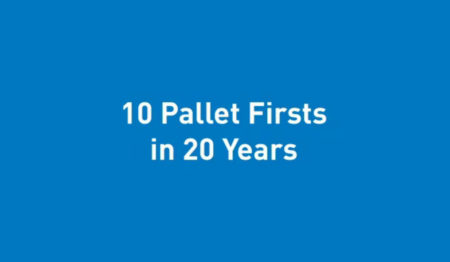 10 Pallet Firsts in 20 Years